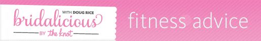 Bridalicious Fitness: Tube Workouts for Toned Arms and Back