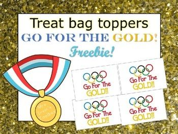FREEBIE! Olympics themed, go for the gold, treat bag toppers! Mrs. Irvin's Toolbox