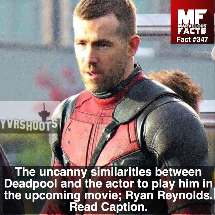"""Marvel Facts on Instagram: """"a) Wade Wilson's physical attributes are nearly identical to Ryan Reynolds; both sharing the same age, height, weight, hair, and eye color. Deadpool himself has compared his looks to the actor in the comics. b) Both are Canadia"""