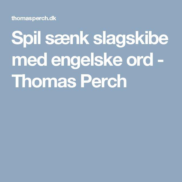 Spil sænk slagskibe med engelske ord - Thomas Perch