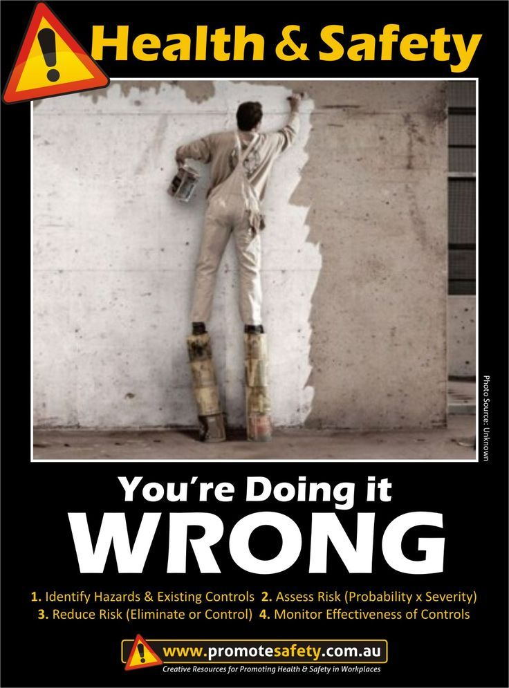 Health Safety You Re Doing It Wrong Painter Standing On Buckets Working At Height Health And Safety Poster Health And Safety Work Humor