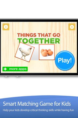 Things That Go Together ($0.99) created using 200+ gorgeous pictures that are sure to keep kids interested and engaged. In this application, children will be presented with one or eight pairs of items and they have to figure out which items go together. The best way to play this game with a child is to sit down with them and have them explain to you the reason / thinking of why two items should go together.