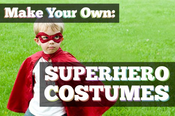 Collection of links to various tutorials for mostly kid-related superhero cosplay (could be adapted for big kids though, right?) ;)