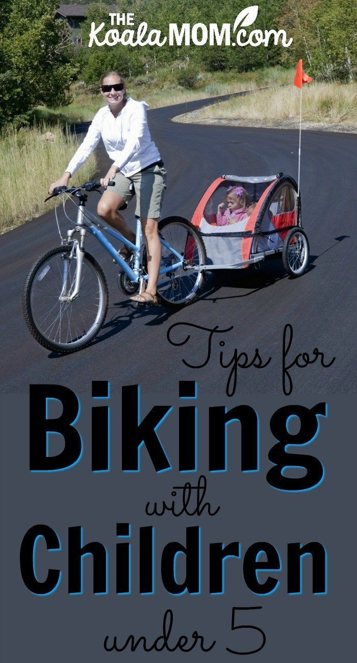 Tips For Biking With Children Under 5 From A Mom With 4 Kids