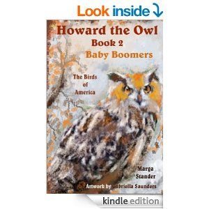 Amazon.com: Howard the Owl - Book 2 Baby Boomers eBook: Marga Stander, Gabriella Saunders: Kindle Store