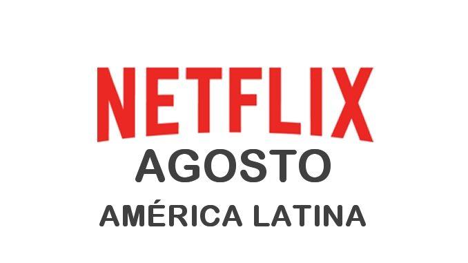 Estrenos de Netflix en América Latina para Agosto 2017 - http://netflixenespanol.com/2017/07/31/estrenos-netflix-america-latina-agosto-2017/