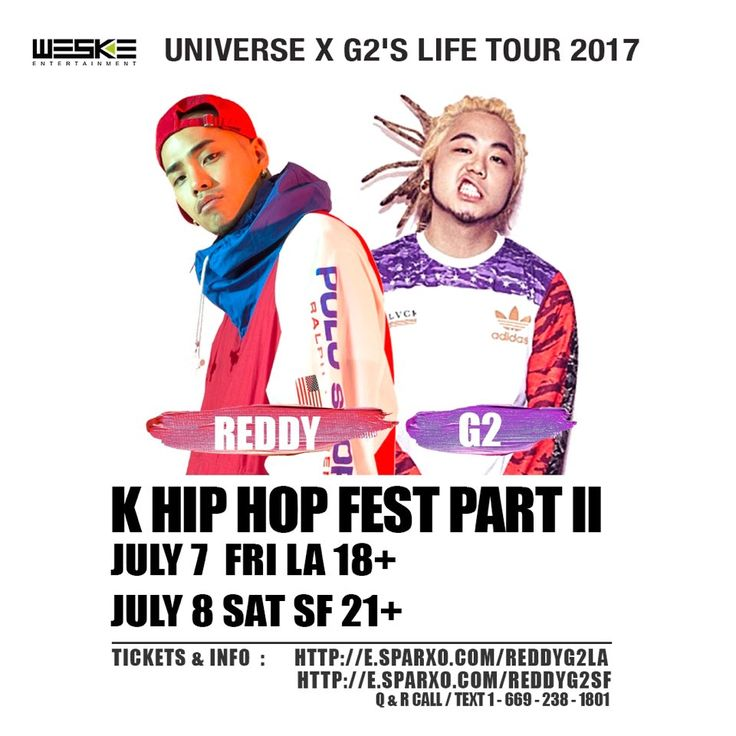 "D-10 we down big, dont miss! Get tickets now & save $6 w/ code ""WESKEVIP""!  7/7 #LA 18+ plus after party : http://e.sparxo.com/reddyg2la 7/8 #SF 21+ : http://e.sparxo.com/reddyg2sf Link in bio LA: @weskeent SF: @paulban -l #Reddy #레디 #G2 #지투 (full show) #Keroone #Gemini #ApolloLoco #Demi #JustinPark #BabyJ #WonJ #BokNCren (K & M) #Lunick #CocoAvenue #BJ  #1llb  #Saebyuk  #YEMusic #Slez  #tour #losangeles #sanfrancisco #khiphop #khiphopfest #샌프란 #엘에이 #333live #thegrandsf"