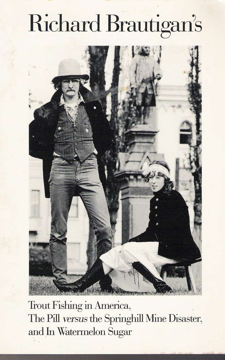 Richard brautigan land of fiction or not pinterest for Trout fishing in america richard brautigan