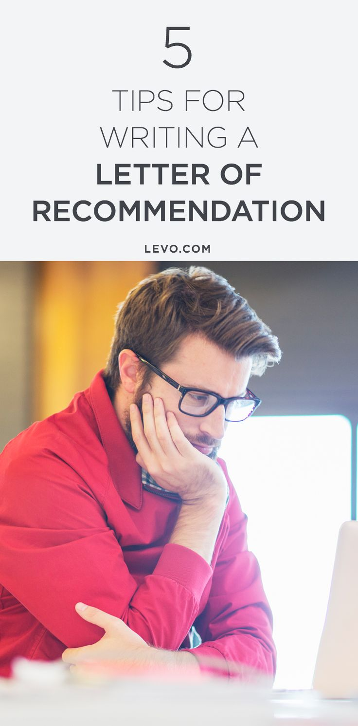 Your favorite intern deserves it! Here are 5 tips for writing a letter of recommendation. @levoleague www.levo.com