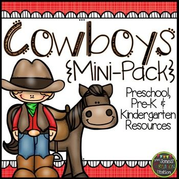 Cowboys: Preschool, Pre-K and Kindergarten Resources  This product includes a variety of resources while teaching a western unit or theme in preschool, pre-k and kindergarten classrooms.  Resources are included for whole group or small group instruction, as well as, literacy and math centers!