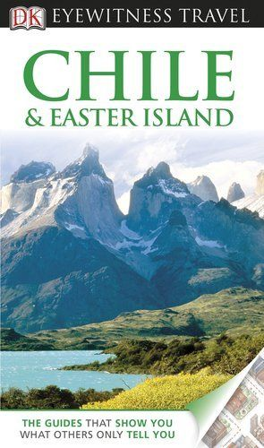 Chile & Easter Island (EYEWITNESS TRAVEL GUIDE) by DK Publishing. $15.62. Publisher: DK Travel (February 21, 2011). Series - EYEWITNESS TRAVEL GUIDE. Publication: February 21, 2011