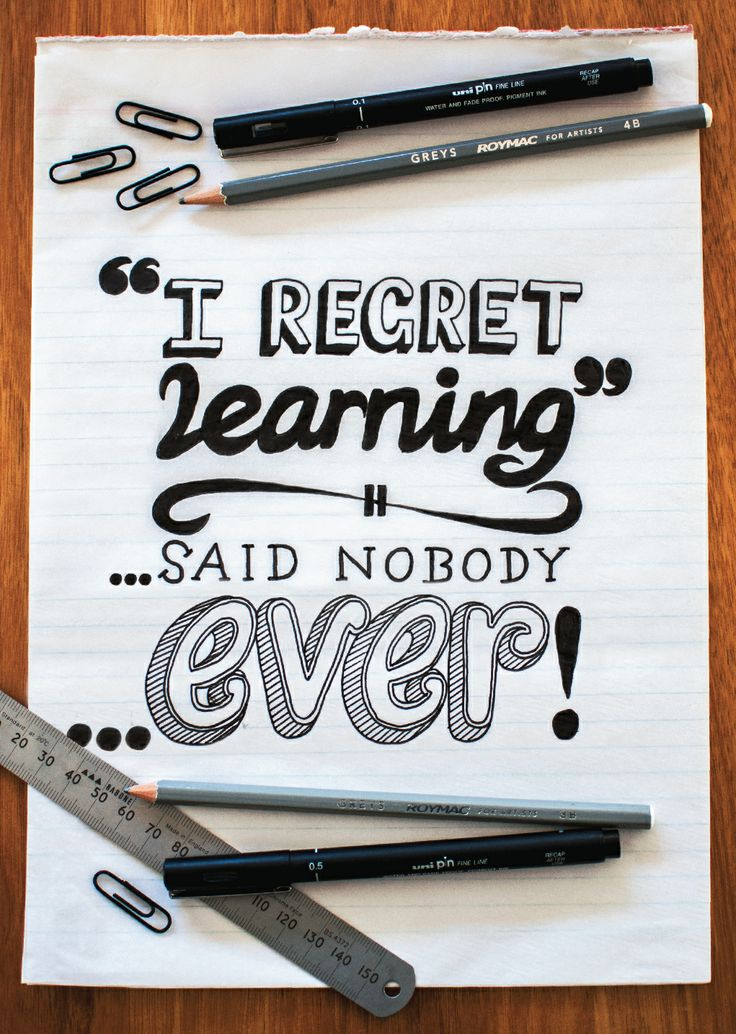 Never regret learning by Lauren Proctor for Open Colleges #inspiration #quote #opencolleges