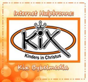 Internet Hulpbronne: Kix Bybelmedia