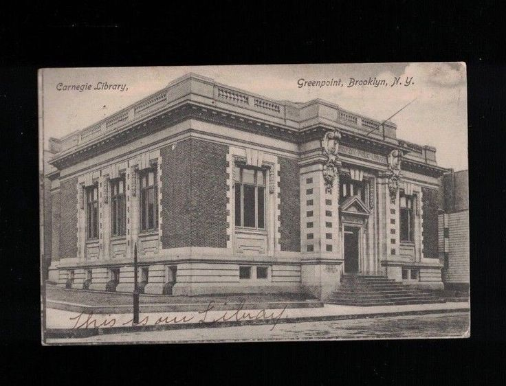 1906 Carnegie Library Greenpoint Brooklyn New York PC - Norman Ave & Leonard St