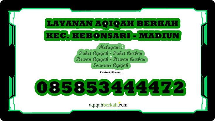 Layanan Aqiqah Berkah Kec. Kebonsari Madiun 085853444472