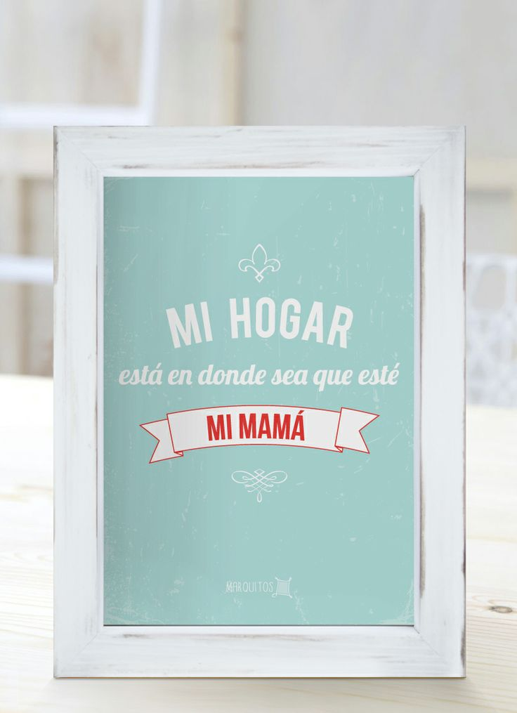 10 best images about yo a mi mam on pinterest mothers salud and te amo - Cuadros para el hogar ...