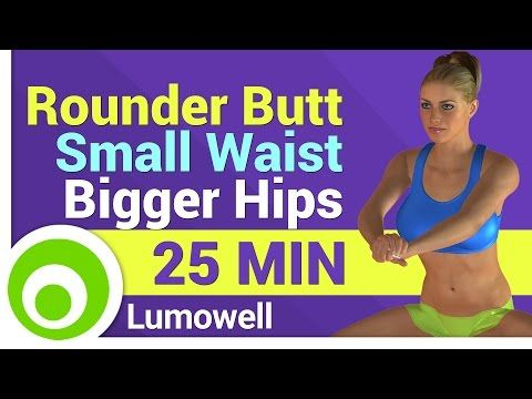 Rounder Butt, Small Waist and Bigger Hips - Curvy Body Workout - YouTube