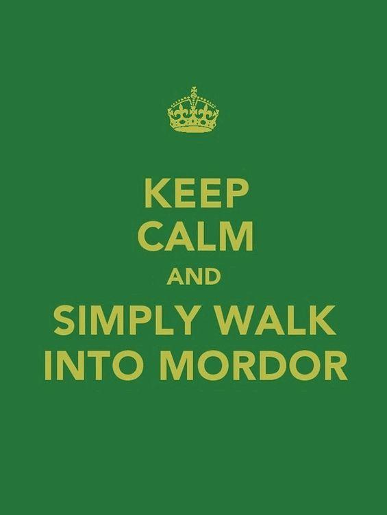 : I M Tolkien, Hobbit Walks, Geek Lov, Frodo, Keep Calm Lotr, Rings Funny, Lotr Hobbit, Keep Calm Signs, Simply Walks