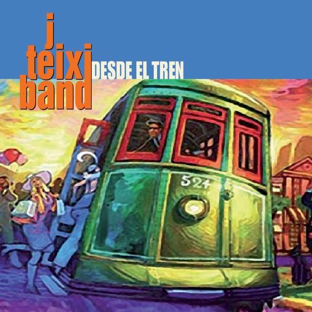 J.TEIXI BAND - Desde el tren (2016) http://www.woodyjagger.com/2016/11/jteixi-band-desde-el-tren-2016.html