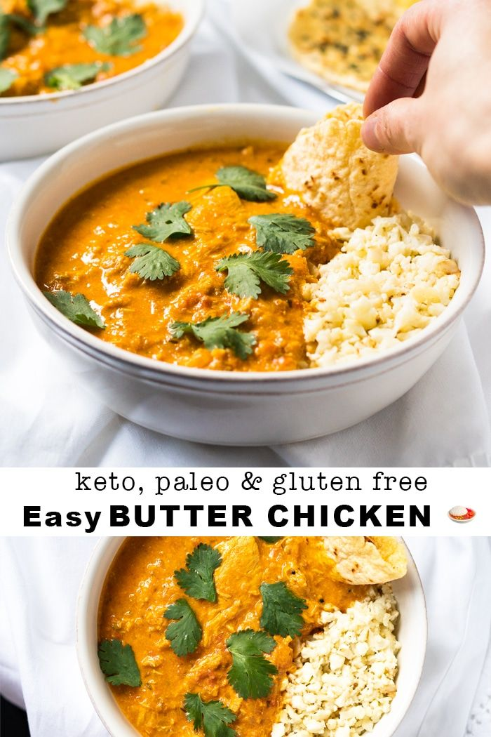 Paleo, Low Carb & Keto Butter Chicken #keto #lowcarb #paleo #glutenfree #healthy…