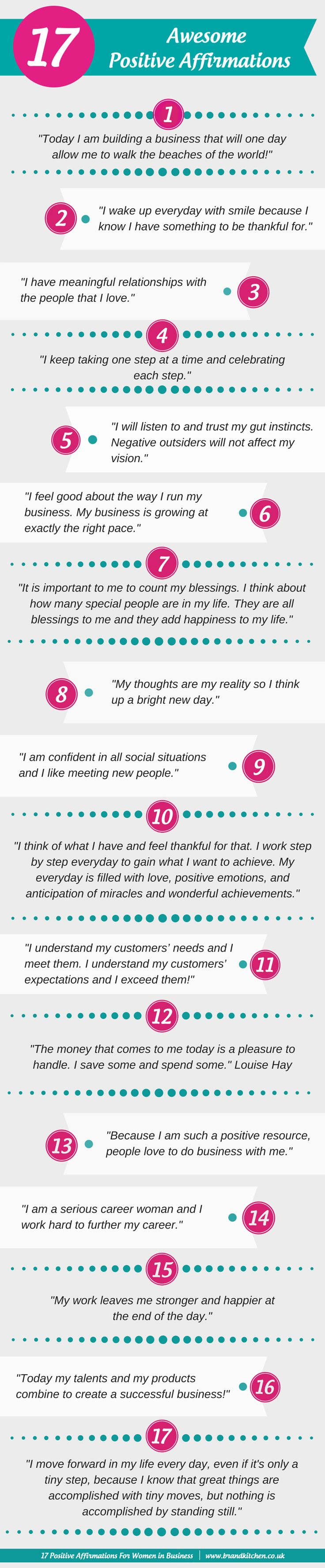 17 Awesome Positive Affirmations #infographic #affirmations www.brandkitchen.co.uk