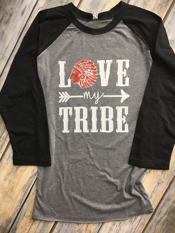 Love My Tribe - Indians - Warriors - Team Spirit - School Pride -  Customizable 3 4 Sleeve Baseball Style Unisex Sized Raglan Shirt  458d650f8