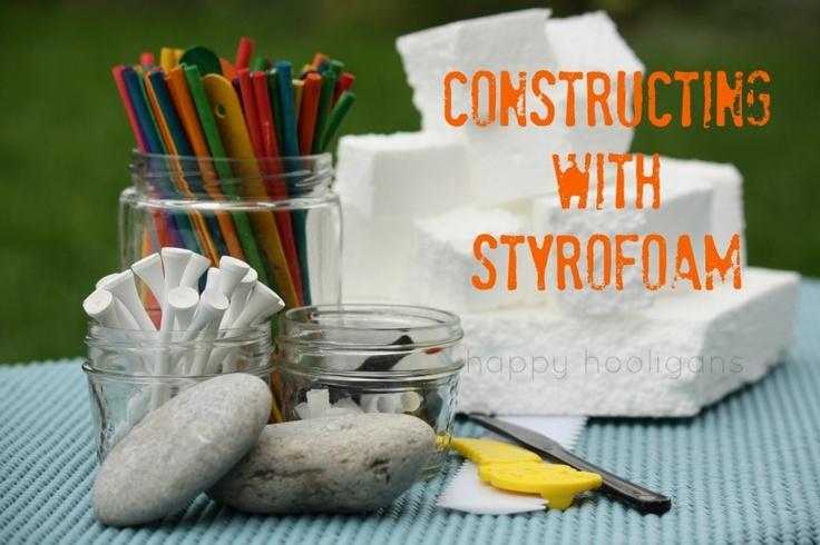 constructing with styrofoam - happy hooligans