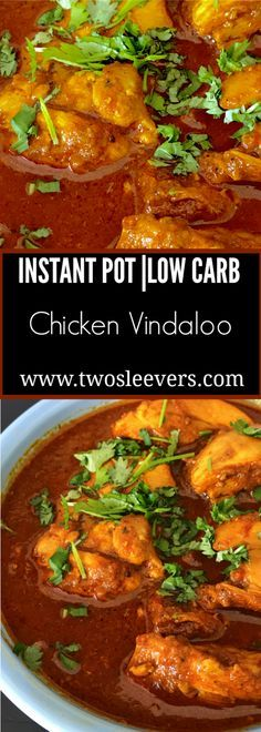 Instant Pot Low Carb Chicken Vindaloo. Authentic indian taste in under 30 minutes. https://twosleevers.com
