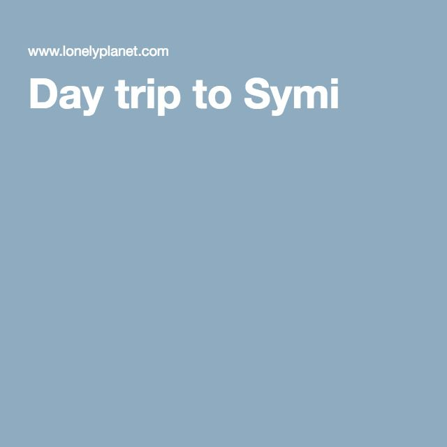 Day trip to Symi - tips