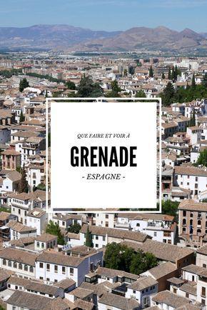 Au cœur de l'Andalousie, Grenade est une ville aux multiples facettes. Voici une liste des meilleures choses à faire à cette belle ville Andalouse!