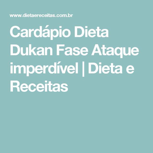 Cardápio Dieta Dukan Fase Ataque imperdível | Dieta e Receitas