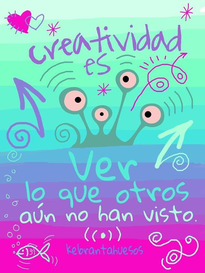 #Frases #Citas #Quotes #Creatividad #Kebrantahuesos