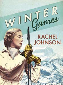 Winter Games by Rachel Johnson