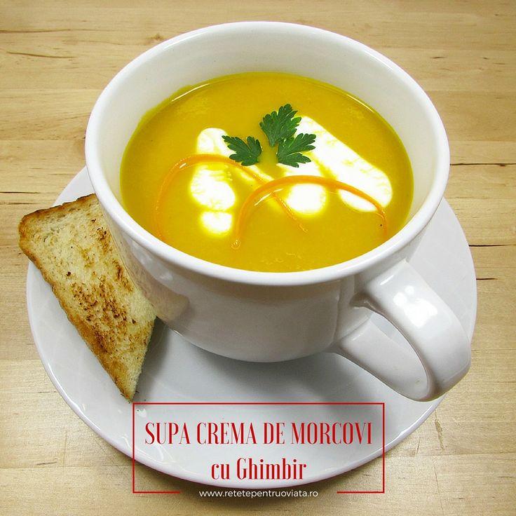 O reteta de supa crema de morcovi delicioasa si sanatoasa, cu gust aromat si racoritor dat de ghimbirul proaspat