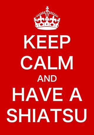 Keep Calm and have a Shiatsu (by me)