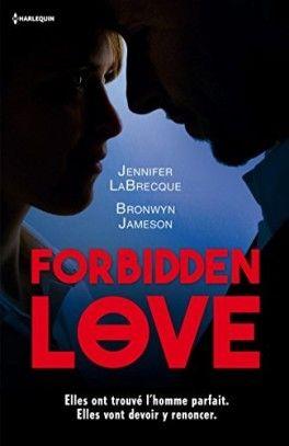 Découvrez Forbidden Love : Fiancée à un autre / Sentiment défendu de Jennifer Labrecque & Bronwyn Jameson sur Booknode, la communauté du livre