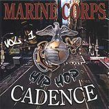 Marine Corps Hip-Hop Cadence, Vol. 1 [CD]