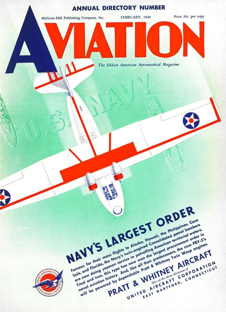 Navy's largest order. Aviation, February 1, 1940.
