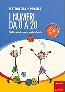 I numeri da 0 a 20 (Serie: Matematica in pratica)