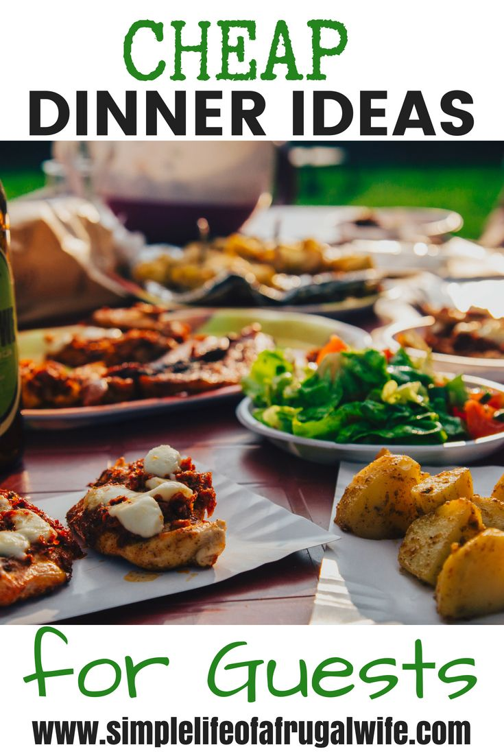 Do you have company coming over for dinner but not much money to feed them?  Check out this article for cheap dinner ideas that will leave your guests full and satisfied, without causing a dent in your budget.