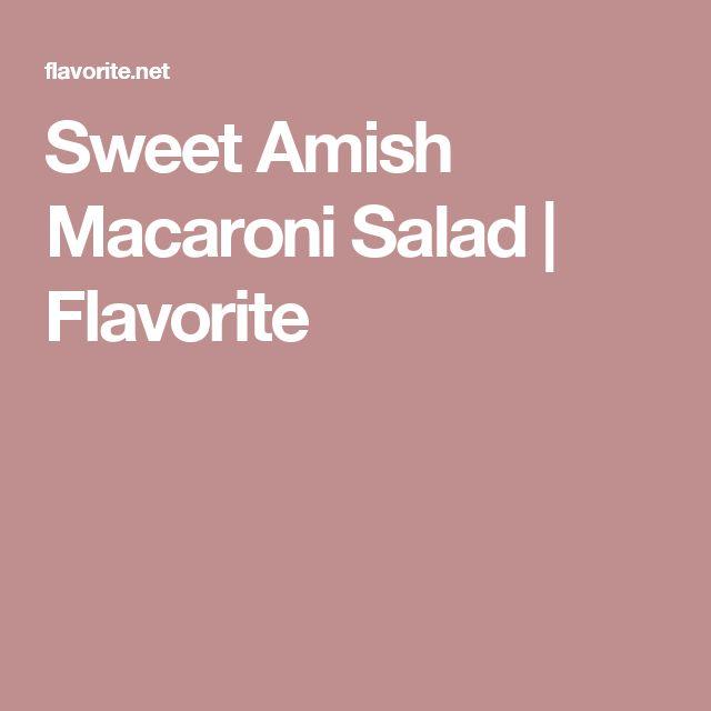 Sweet Amish Macaroni Salad | Flavorite