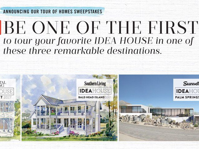 Enter to win a $2,000.00 2-night trip for 2 to winner's choice of the following Idea Houses: Southern Living- Bald Head Island, NC, Coastal Living- Newport, RI or Sunset- Palm Springs, CA.