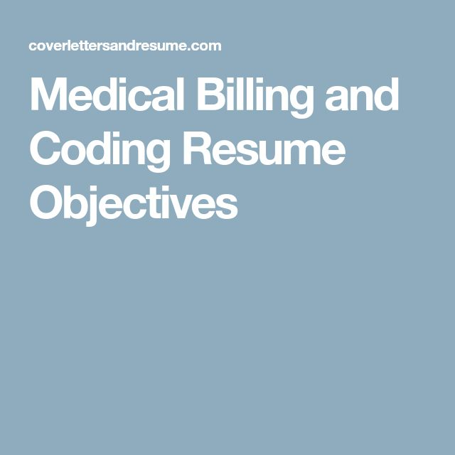 Medical Billing and Coding Resume Objectives