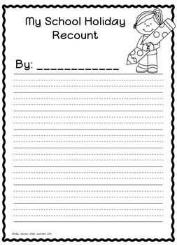 My school holiday recount writing templates ~ freebie~ 5 different templates in total, some with room for a picture and some with lines and a cute boy/girl graphic to colour in.