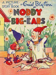 Noddy and Big-Ears  by Enid Blyton