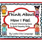 Social Skills Game-Think About How I Feel!