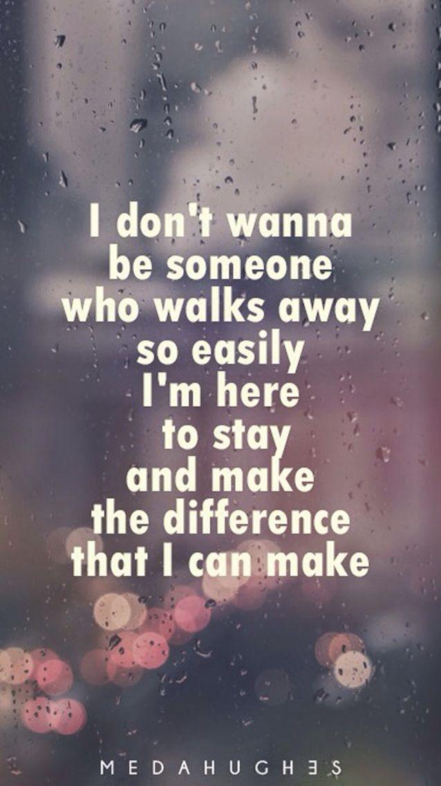 Cuz I {won't give up} on us.  -Jason Mraz