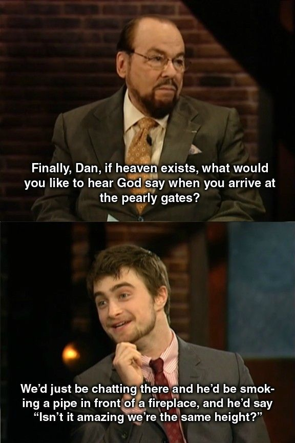 Daniel Radcliffe. I wouldn't mind terribly if my son grew ...
