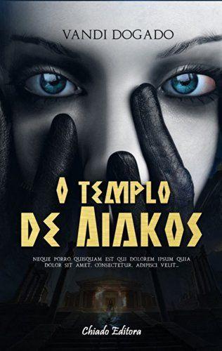 O Templo de Aiakos: Fenômeno de vendas nos países de Língua Inglesa. (Viagens na Ficção) por Vandi Dogado, http://www.amazon.com.br/dp/B00KSNDZY2/ref=cm_sw_r_pi_dp_uBBKtb03SSWH7
