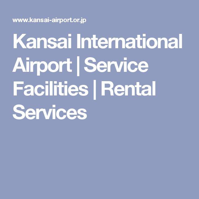 Kansai International Airport | Service Facilities | Rental Services